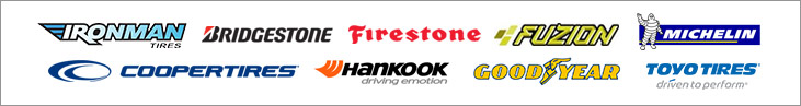 We proudly carry products from Ironman, Bridgestone, Firestone, Fuzion, Michelin®, Cooper, Hankook, Goodyear, and Toyo.