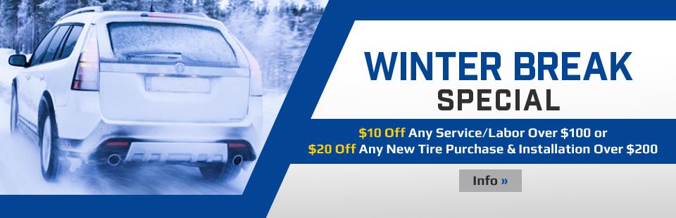 we offer new and used tires and winter break special get 10 off any over 100 or 20 off