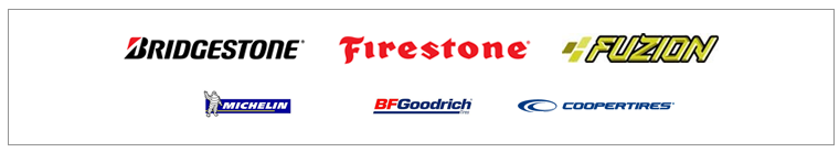 We carry products from Bridgestone, Firestone, Fuzion, Michelin®, BFGoodrich®, and Cooper.
