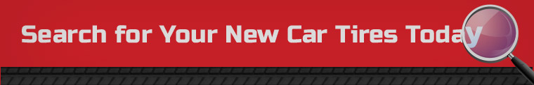 Search for Your New Car Tires Today