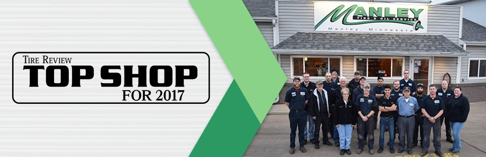 Manley Tire & Oil received Tire Review Magazine's Top Shop Award!