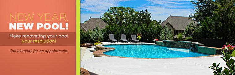 Make renovating your pool your resolution! Call us today for an appointment.