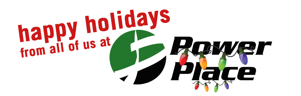 Happy Holiday From All of Us At Power Place