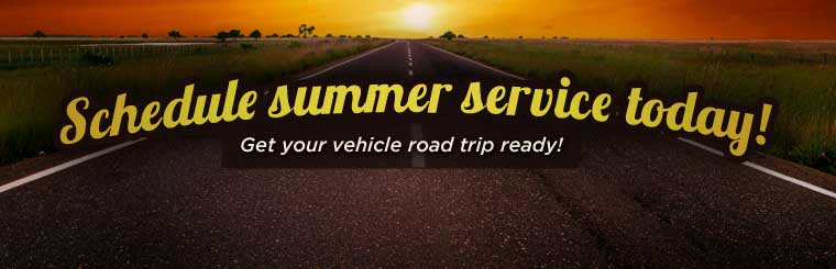 Summer Maintenance. Make sure your vehicle is ready for your summer travels.
