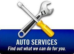 Auto Services: Find out what we can do for you.