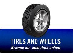 Tires and Wheels: Browse our selection online.