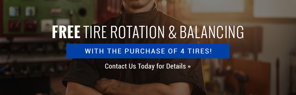Free Tire Rotation & Balancing with the Purchase of 4 Tires: Contact us today for details.