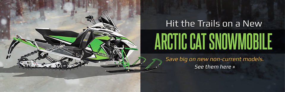 Save big on new non-current Arctic Cat snowmobiles!