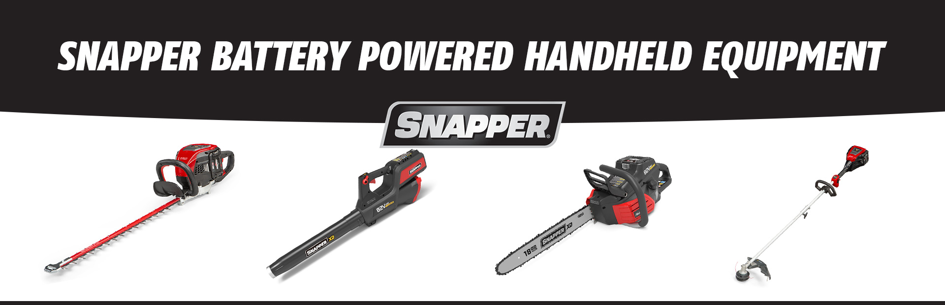 Snapper Battery Powered Handheld Equipment: Click here to browse online.