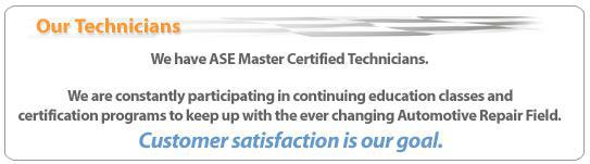 Our Technicians: We have ASE certified technicians. We are constantly participating in continuing education classes and certification programs to keep up with the ever-changing automotive repair field.
