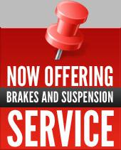 Now offering brakes and suspension services.