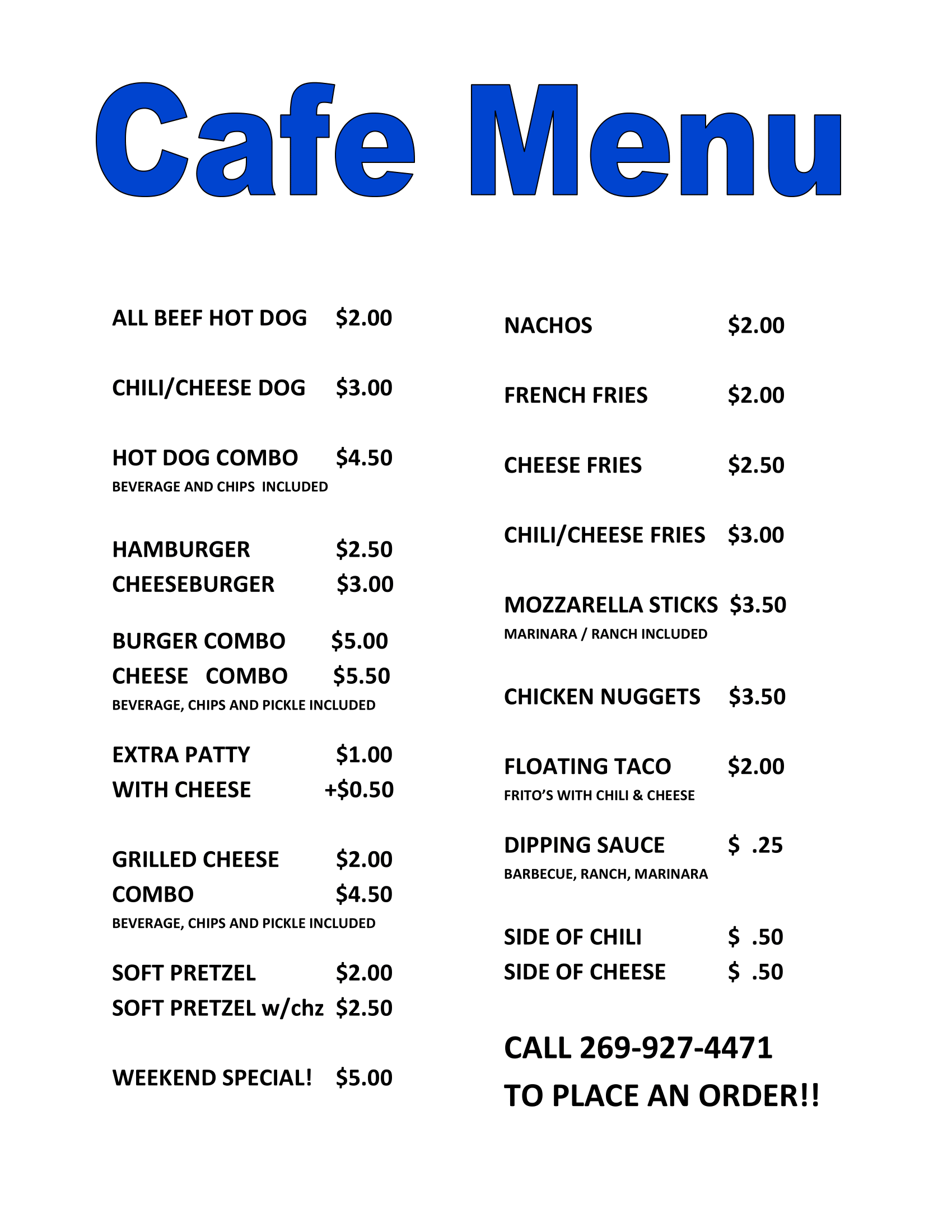 Cafe Menu Pier 1000 Marina Benton Harbor, MI (888) 616-1679