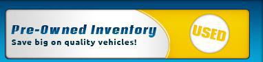 Pre-Owned Inventory: Save big on quality vehicles!