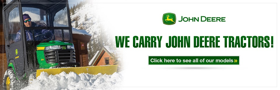 We carry John Deere tractors! Click here to see all of our models.