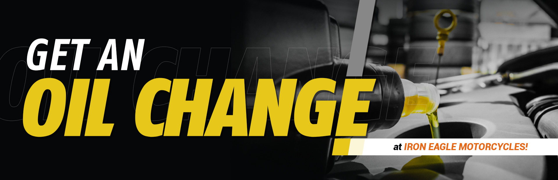 Get an oil change at Iron Eagle Motorcycles!