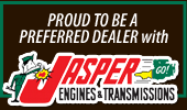 Proud to be a preferred dealer with Jasper Engines & Transmissions.