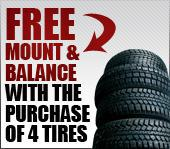 Free Mount and Balance, on the purchase of four tires.