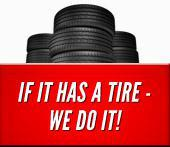 If it has a tire - we do it!