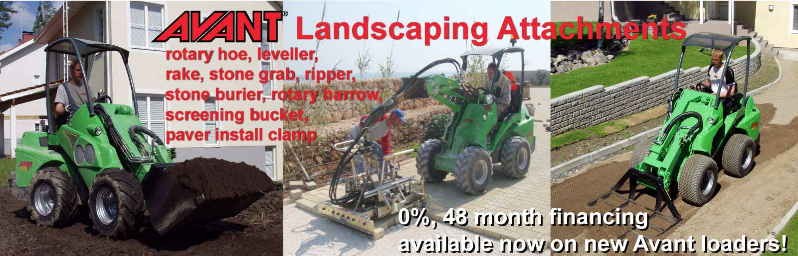 Avant attachments with loader financing