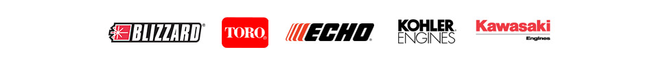 We carry products from Blizzard, Toro, ECHO, Kohler, and Kawasaki Engines.