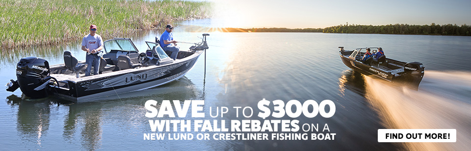 Save up to $3000 on New Lund & Crestliner Boats