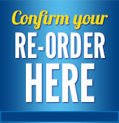 Confirm Your Re-Order Here