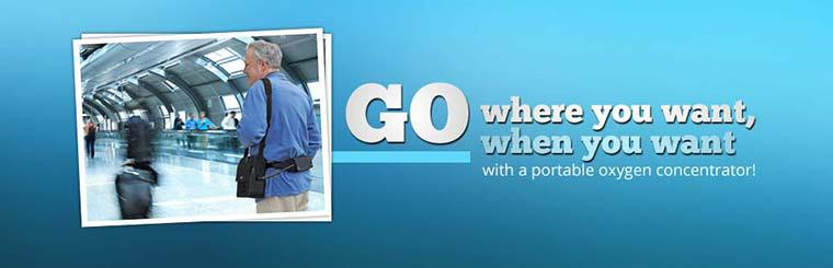 Go where you want, when you want with a portable oxygen concentrator!