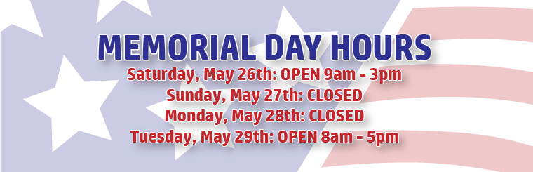 Memorial Weekend Hours