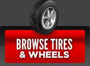 Browse Tires & Wheels