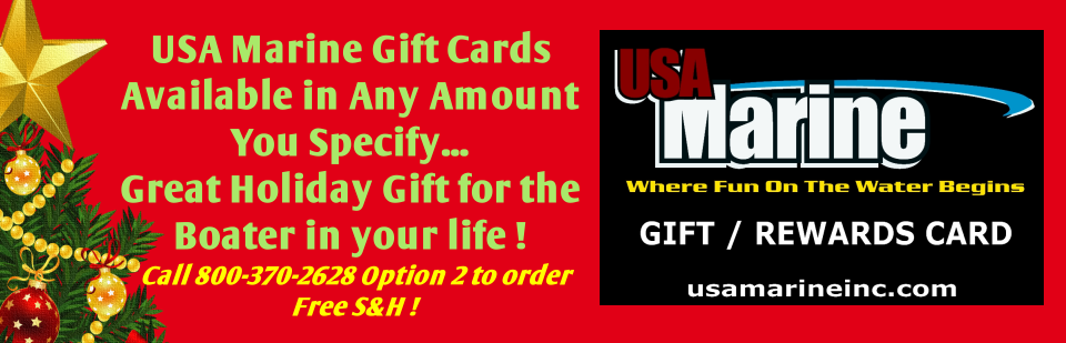 Happy Holidays - USA Marine Inc. Gift Cards Available !