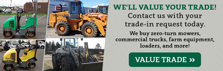 Value Your Trade: Buffalo, NY - we buy zero-turn mowers, commercial trucks, farm equipment, loaders & more!