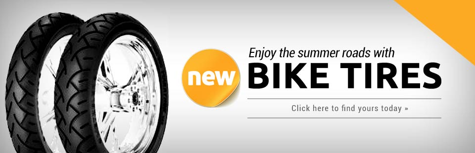 Enjoy the summer roads with new bike tires. Click here to find yours today.