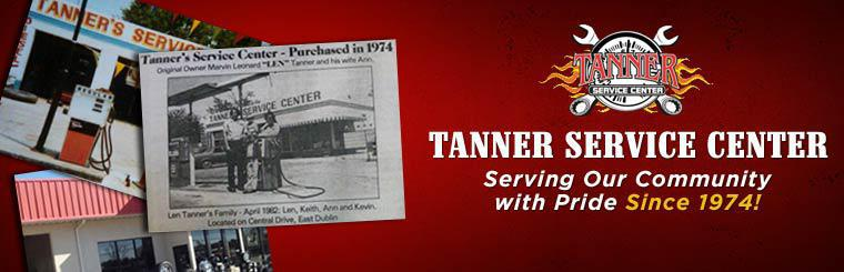 Tanner Service Center has been serving our community with pride since 1974!