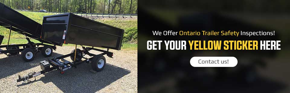 We Offer Ontario Trailer Safety Inspections: Contact us to get your yellow sticker.