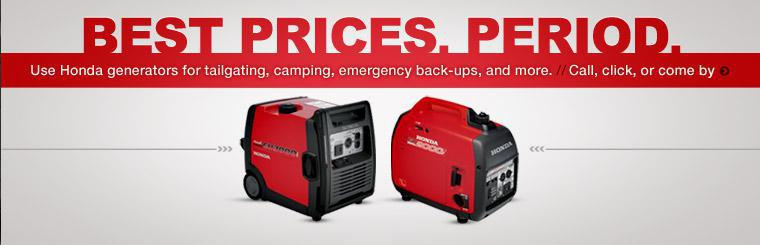 Click here to check out the great prices on Honda generators.