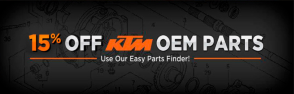 Get 15% off KTM OEM parts! Click here to use our easy parts finder!