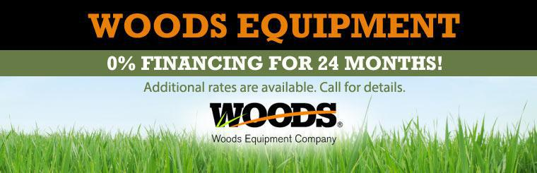 Woods Equipment: Get 0% financing for 24 months! Additional rates are available. Call for details.
