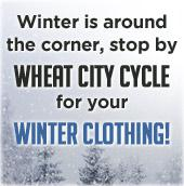 Winter is around the corner. Stop by Wheat City Cycle for your winter clothing!