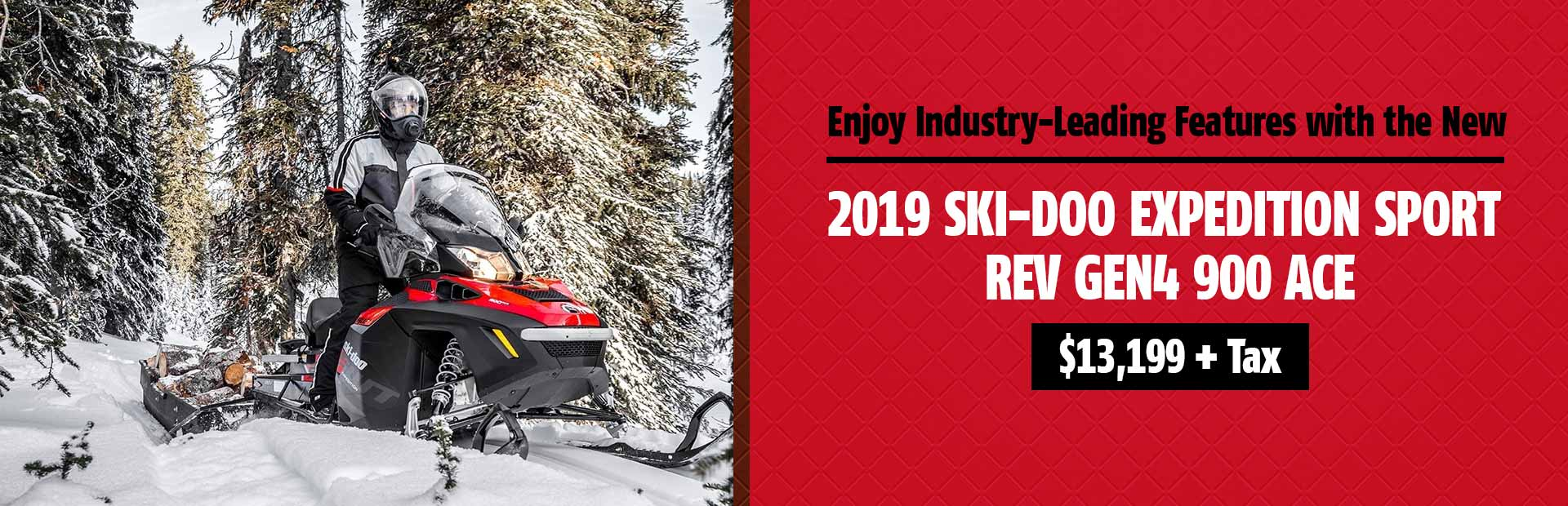 Get the 2019 Ski-Doo Expedition Sport REV Gen4 900 ACE for $13,199 + tax!