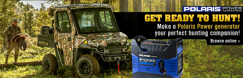 Make a Polaris Power generator your perfect hunting companion!