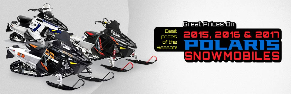 Great prices on 2015, 2016, & 2017 Polaris Snowmobiles. Best prices of the season!