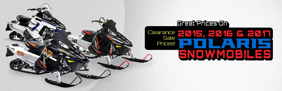 Great prices on 2015, 2016, & 2017 Polaris Snowmobiles. Clearance Sale Prices!