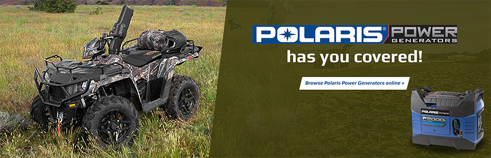 Polaris Power Generators has you covered! Browse Polaris Power Generators online.