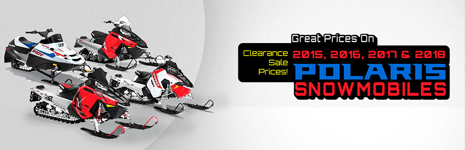 Great prices on 2015, 2016, & 2017 Polaris Snowmobiles
