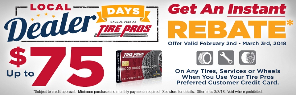 Tire Pros Local Dealer Days Instant Rebate Savings
