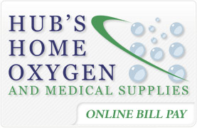 Hub's Home Oxygen and Medical Supplies Online Bill Pay