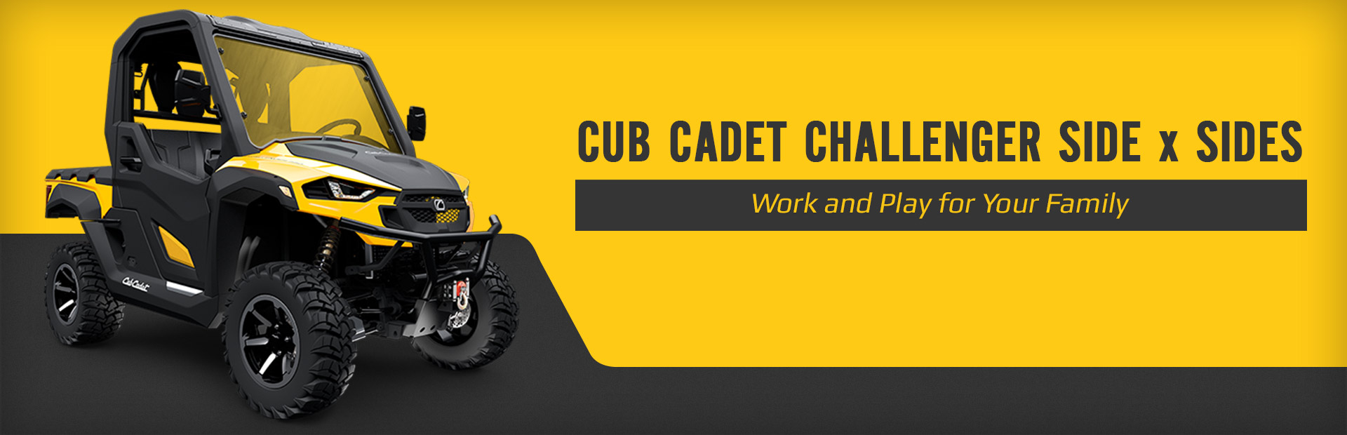 Cub Cadet Challenger Side x Sides: Click here to view the models.