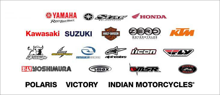 We carry products form Can-Am, Sea-Doo, Yamaha, Star Motorcycles, Honda, Kawasaki, Suzuki, Harley-Davidson®, Zero Motorcycles, KTM, Speed Strength, Scorpion Exo, Answer, Icon, Fly Racing, Yoshimura, GMax, MSR River Road, Polaris, Victory, and Indian Motorcycles®.