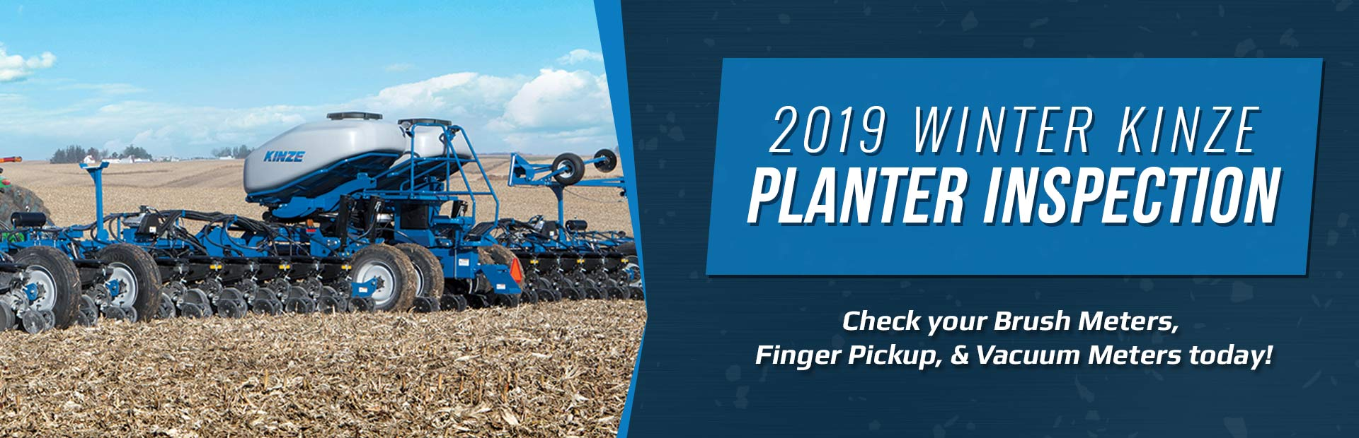 2019 Winter Kinze Planter Inspection: Check your brush meters, finger pickup, & vacuum meters today!