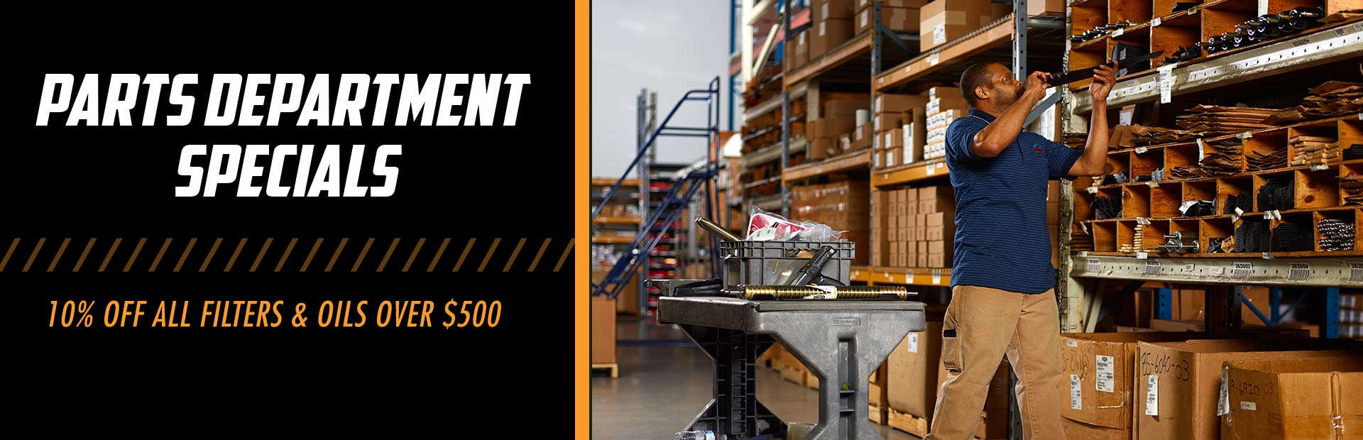 Parts Department Specials: 10% Off All Filters & Oils Over $500